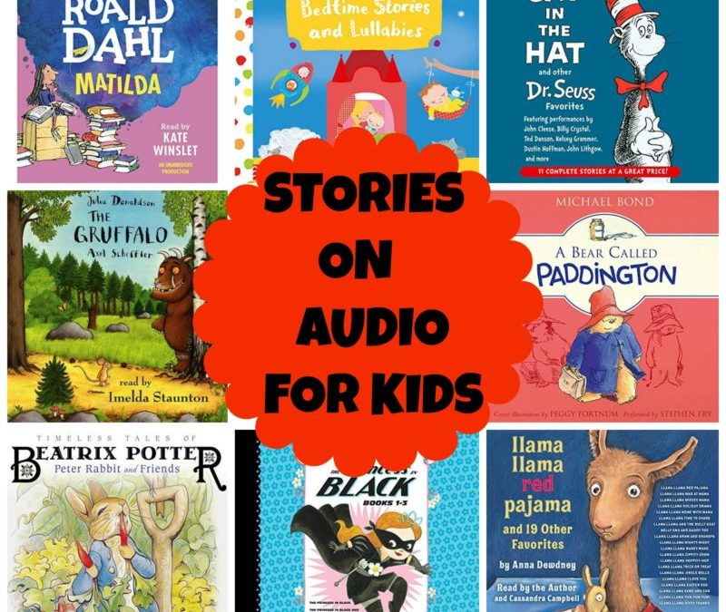 Audio Books and Stories for Kids