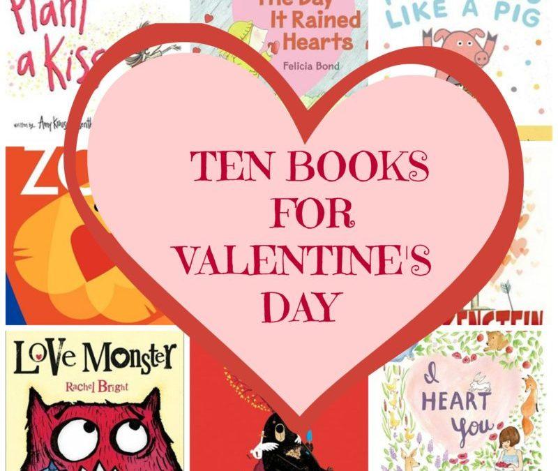 TEN BOOK ABOUT VALENTINE'S DAY