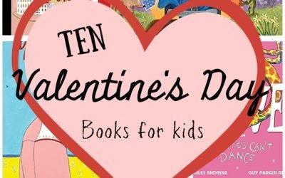 Ten More Valentine's Day Books for Kids