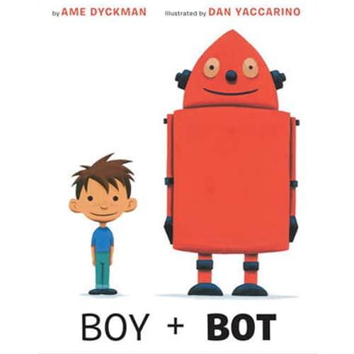 Children's Books - Boy + Bot by Ame Dyckman