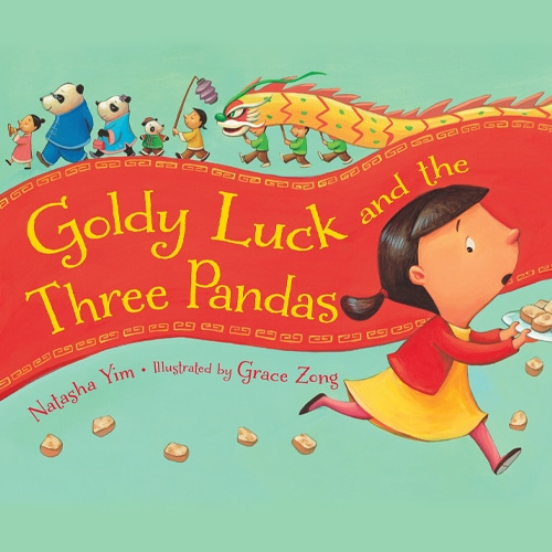 Children's Books - Goldy Luck and the Three Pandas by Natasha Yim