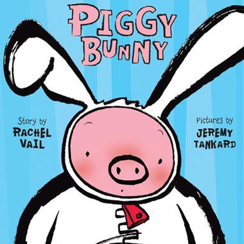 Children's Books - Piggy Bunny by Rachel Vail