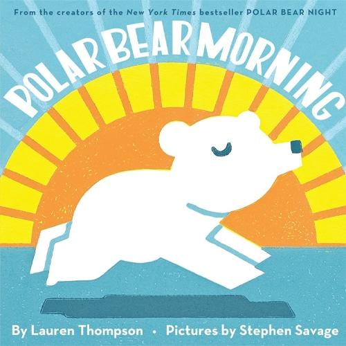 Children's Books - Polar Bear Morning by Lauren Thompson