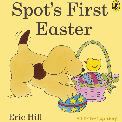 Children's Books - Spot's First Easter by Eric Hill