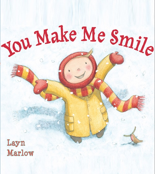 Children's Books - You Make Me Smile by Layn Marlow
