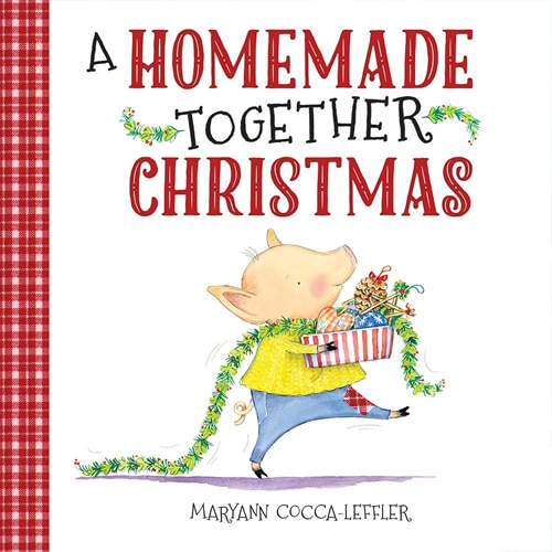 Children's Books - A Homemade Together Christmas by Maryann Cocca-Leffler