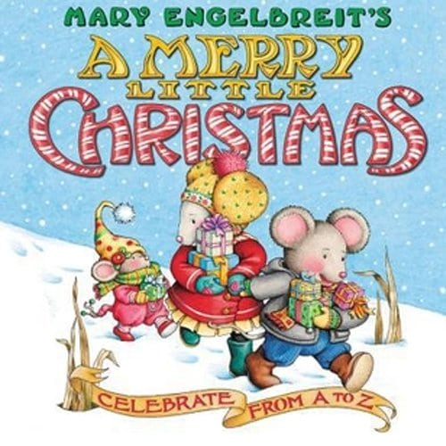 Children's Books - A Merry Little Christmas Celebrate from A to Z by Mary Engelbreit