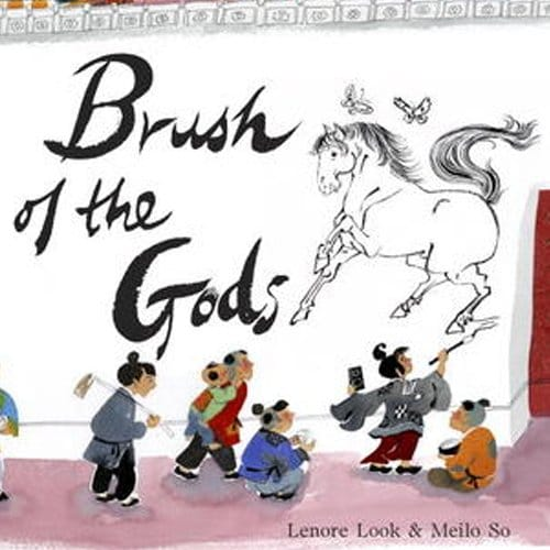 Children's Books - Brush of the Gods by Lenore Look