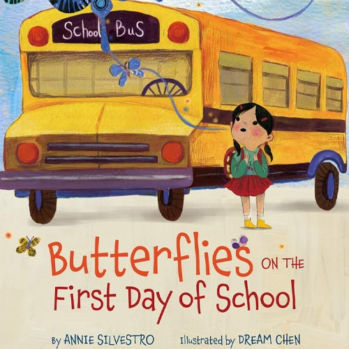 Children's Books - Butterflies On The First Day of School by Annie Silverstro