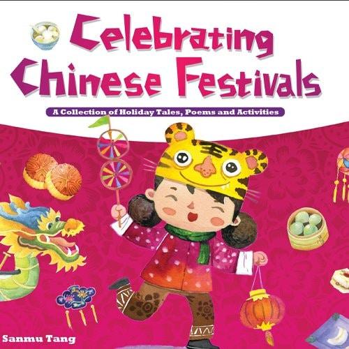 Children's Books - Celebrating Chinese Festivals by Sanmu Tang