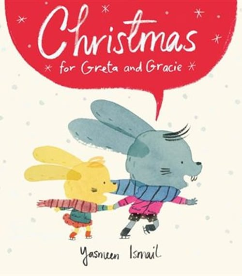 Children's Books - Christmas for Greta and Gracie by Yasmeen Ismail