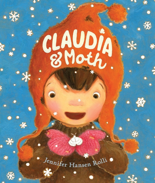 Children's Books - Claudia & Moth by Jennifer Hansen Rolli
