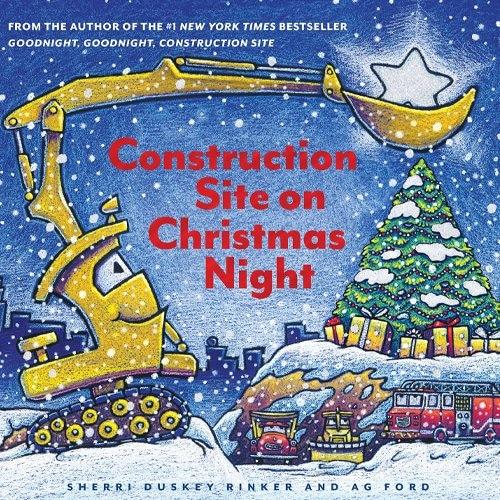 Children's Books - Construction Site on Christmas Night by Sherri Duskey Rinker