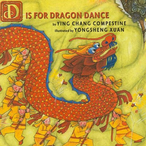Children's Books - D is For Dragon Dance by Ying Chang Compestine