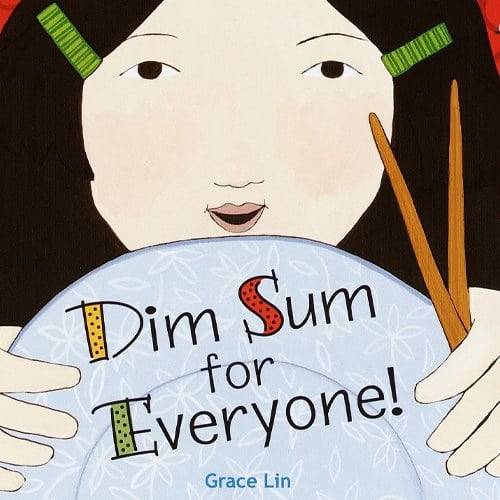 Children's Books - Dim Sum for Everyone! by Grace Lin