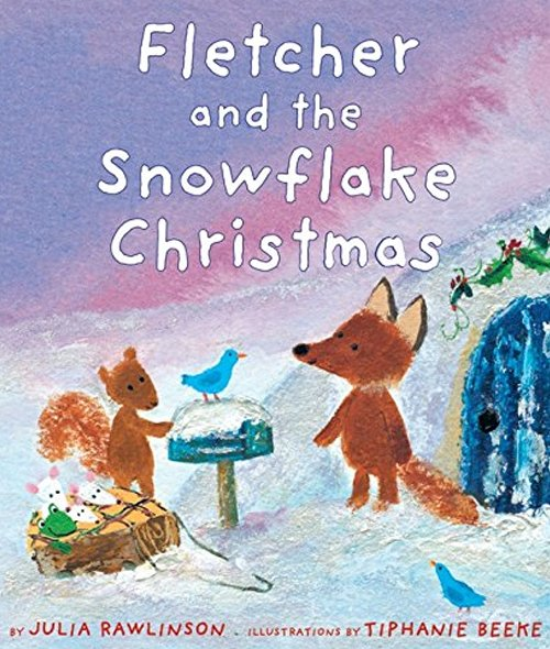 Children's Books - Fletcher and the Snowflake Christmas by Julian Rawlinson