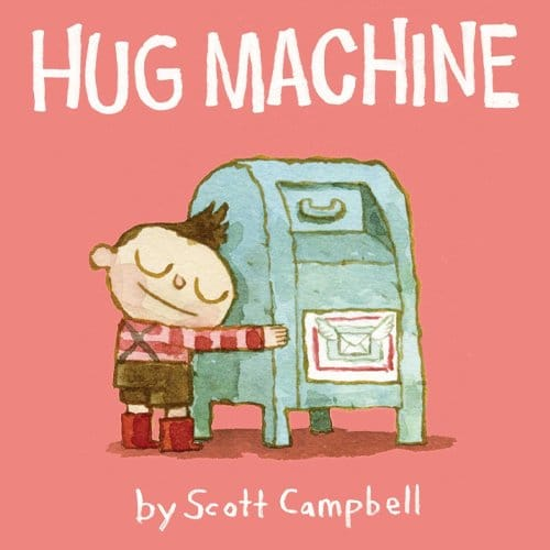 Children's Books - Hug Machine by Scott Campbell