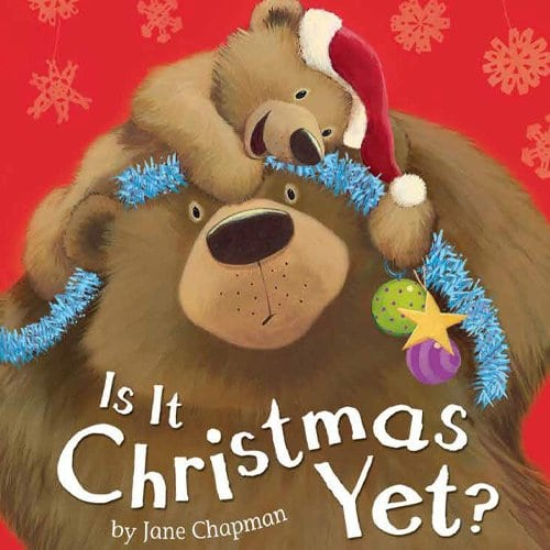 Children's Books - Is It Christmas Yet by Jane Chapman