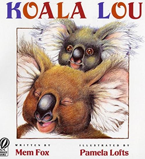 Children's Books - Koala Lou by Mme Fox