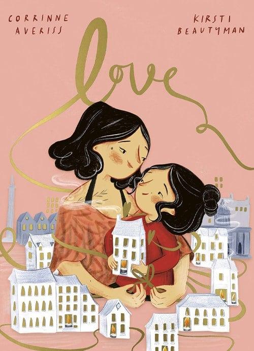 Children's Books - LOVE by Corrinne Averiss