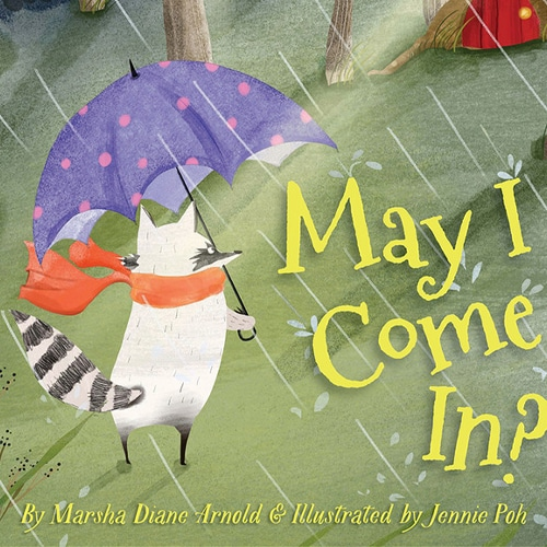 Children's Books - May I Come In by Marsha Diane Arnold