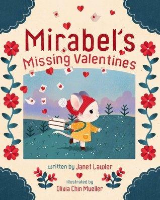 Children's Books - Mirabel's Missing Valentine by Janet Lawler