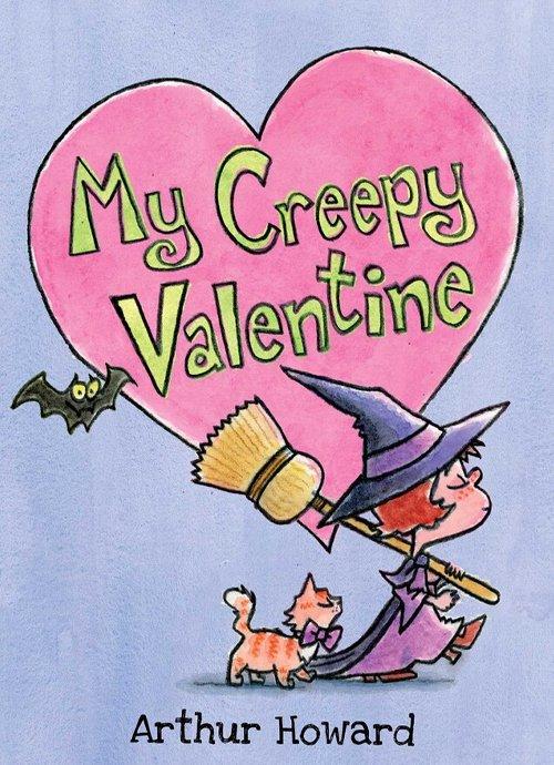 Children's Books - My Creepy Valentine by Arthur Howard