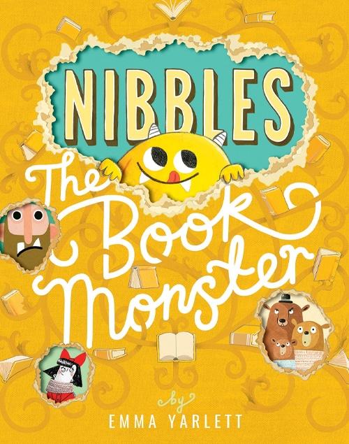 Children's Books - Nibbles The Book Monster by Emma Yarlett