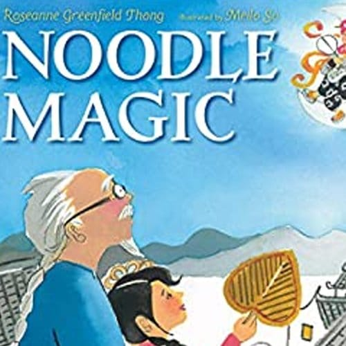 Children's Books - Noodle Magic by Roseanne Greenfield Thong