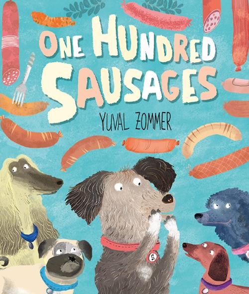 Children's Books - One Hundred Sausages by Yuval Zommer