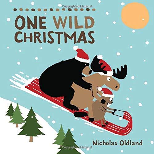 Children's Books - One Wild Christmas by Nicholas Oldland