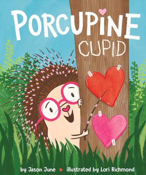 Children's Books - Porcupine Cupid by June Jason