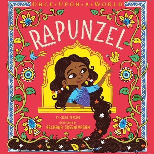 Children's Books - Rapunzel by Chloe Perkins and Archana Sreenivasan