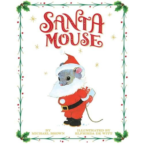 Children's Books - Santa Mouse by Michael Brown