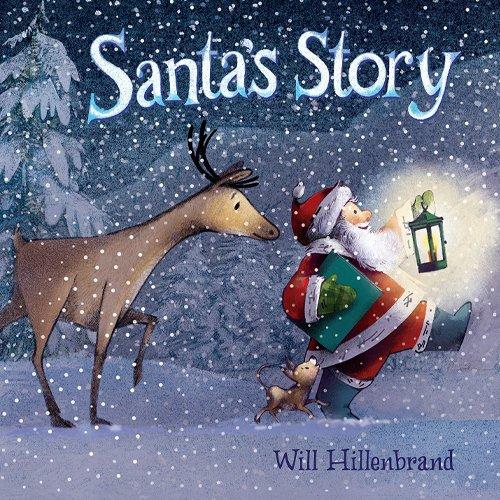 Children's Books - Santa's Story by Will Hillenbrand
