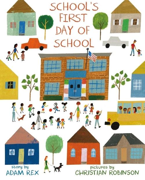Children's Books - School's First Day of School by Adam Rex