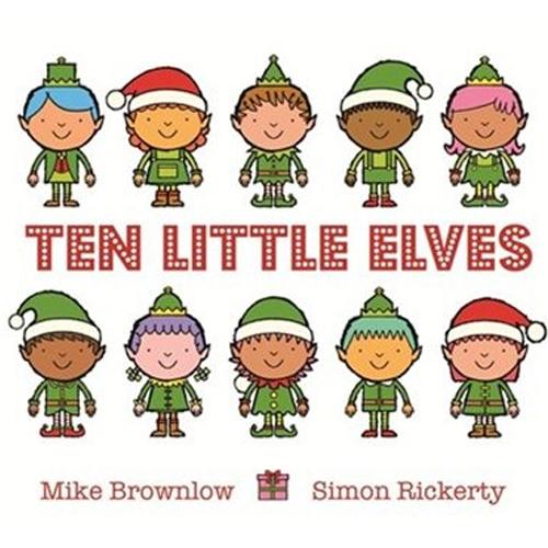 Children's Books - Ten Little Elves by Mike Brownlow