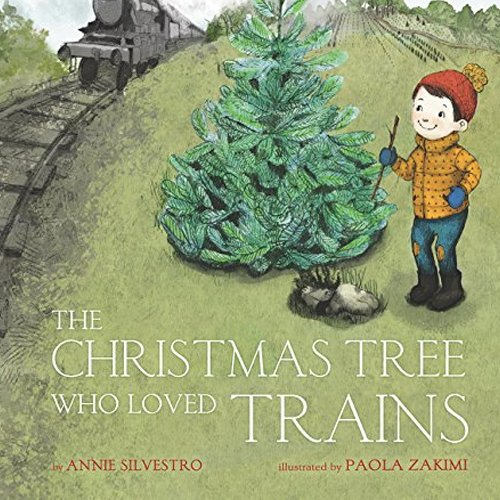 Children's Books - The Christmas Train Who Loved Trains by Annie Silvestro