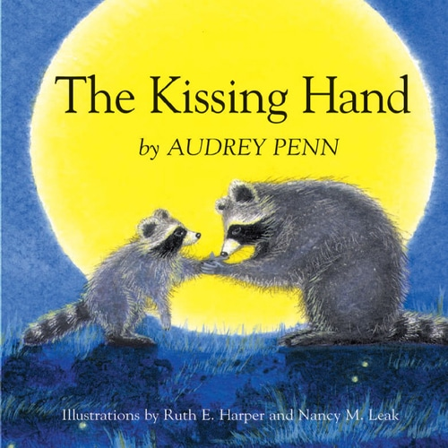 Children's Books - The Kissing Hand by Audrey Penn