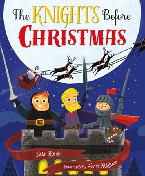 Children's Books - The Knights Before Christmas by Joan Holub