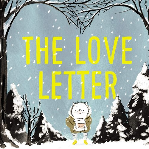 Children's Books - The Love Letter by Anika Aldamuy Denise