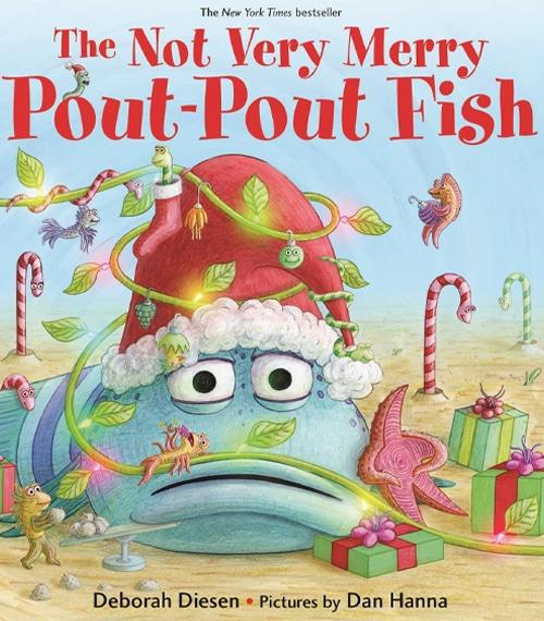 Children's Books - The Not Very Merry Pout-Pout Fish by Deborah Diesen
