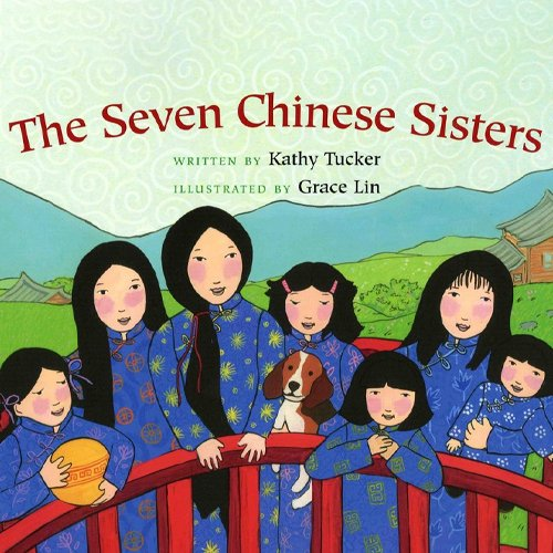 Children's Books - The Seven Chinese Sisters by Kathy Tucker
