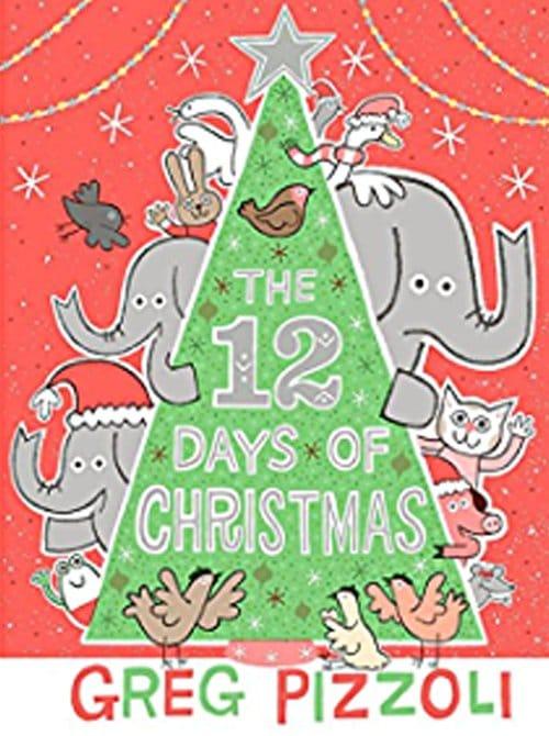 Children's Books - The Twelve Days of Christmas by Greg Pizzoli