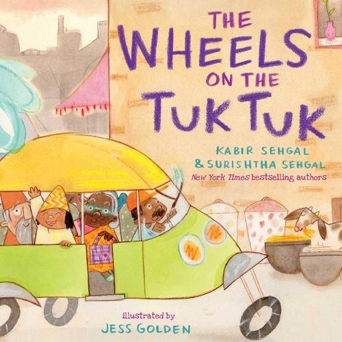 Children's Books - The Wheels on the Tuk Tuk by Kabir Sehgal