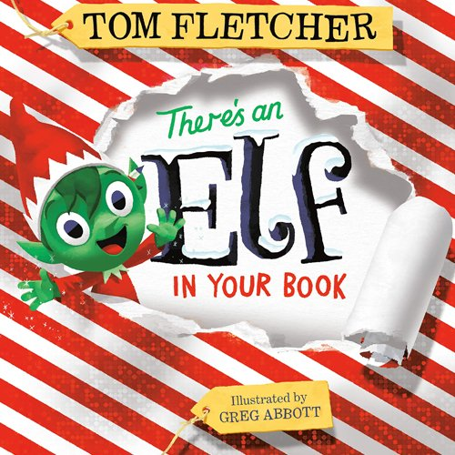 Children's Books - There's an Elf in Your Book by Tom Fletcher