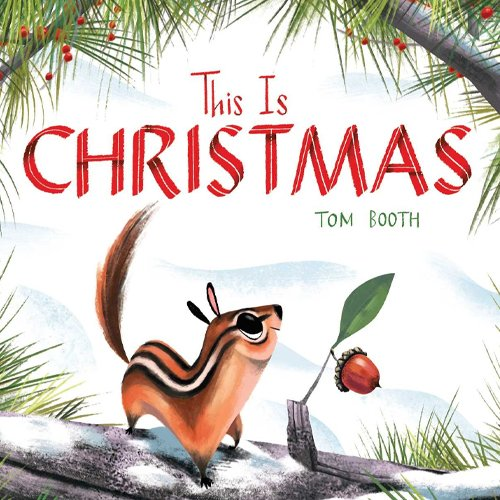 Children's Books - This is Christmas by Tom Booth