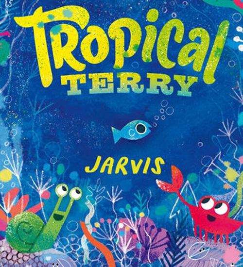 Children's Books - Tropical Terry by Jarvis