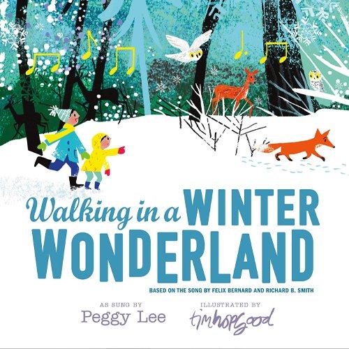 Children's Books - Walking in a Winter Wonderland by Peggy Lee
