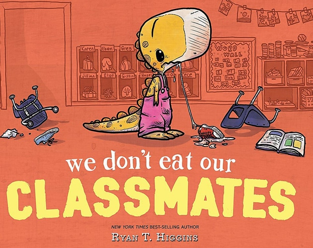 Children's Books - We Don't Eat Our Classmates by Ryan T. Higgins